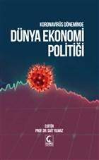 Koronavirüs Döneminde Dünya Ekonomi Politiği