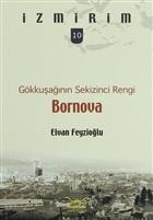 Gökkuşağının Sekizinci Rengi: Bornova