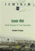 İzmir Ah! Tarık Dursun K.'nın Semtleri