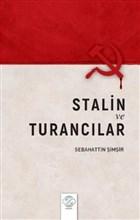 Stalin ve Turancılar
