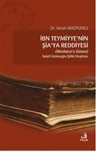 İbn Teymiyye'nin Şia'ya Reddiyesi (Minhacü's-Sünne)