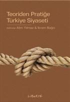 Teoriden Pratiğe Türkiye Siyaseti