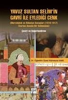 Yavuz Sultan Selim'in Gavri ile Eylediği Cenk