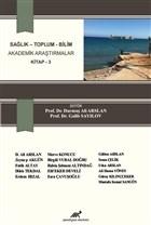 Sağlık - Toplum - Bilim Akademik Araştırmalar Kitap - 3