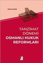 Tanzimat Dönemi Osmanlı Hukuk Reformları