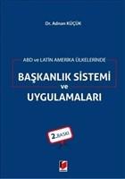 ABD ve Latin Amerika Ülkelerinde Başkanlık Sistemi ve Uygulamaları