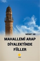 Mahallemi Arap Diyalektinde Fiiller