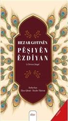 Hezar Gotinen Peşiyen Ezdiyan