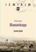 Hatıralar Manavkuyu-İzmirim 46