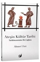 Ateşin Kültür Tarihi