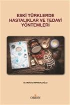Eski Türklerde Hastalıklar ve Tedavi Yöntemleri