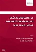 Sağlık Okulları ve Anestezi Teknikerleri İçin Temel Kitap