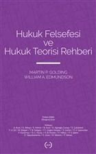 Hukuk Felsefesi ve Hukuk Teorisi Rehberi