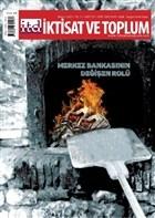 İktisat ve Toplum Dergisi Sayı: 127 Mayıs 2021