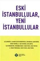 Eski İstanbullular, Yeni İstanbullular