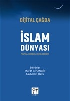 Dijital Çağda İslam Dünyası