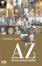 A'dan Z'ye Dünya Siyasi Tarihi