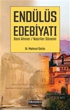 Endülüs Edebiyatı Beni Ahmer / Nasriler Dönemi