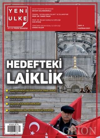 Yeni Ülke Aylık Fikir Dergisi Sayı: 4 Haziran 2021