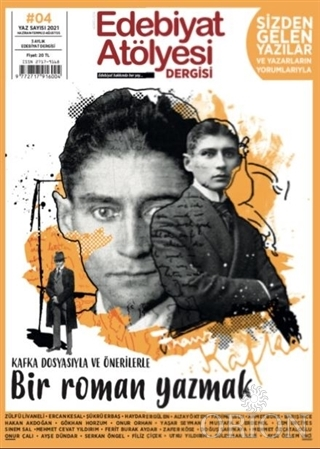 Edebiyat Atölyesi Dergisi Sayı: 4 Haziran-Temmuz-Ağustos 2021