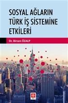Sosyal Ağların Türk İş Sistemine Etkileri