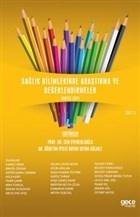 Sağlık Bilimlerinde Araştırma ve Değerlendirmeler Cilt 3
