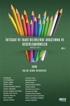 İktisadi ve İdari Bilimlerde Araştırma ve Değerlendirmeler Cilt 1