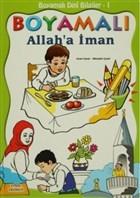 Boyamalı Dini Bilgiler 1 - Allah'a İman