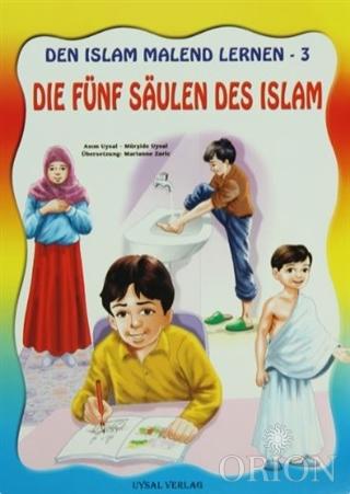 Die Fünf Saulen Des Islam - Den Islam Malend Lernen 3