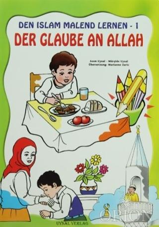 Den İslam Malend Lernen - Den Glaube An Allah 1