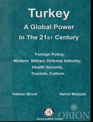 Turkey A Global Power in The 21 ST Century