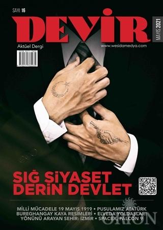 Devir Dergi Sayı: 16 Mayıs 2021