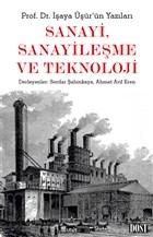Sanayi, Sanayileşme ve Teknoloji