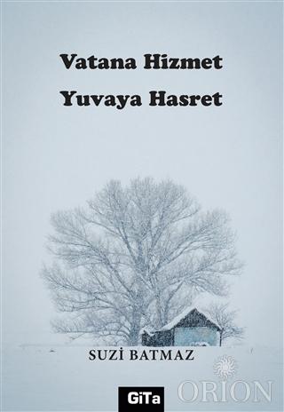 Vatana Hizmet Yuvaya Hasret
