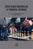 Döviz Kuru Dinamikleri ve Finansal İstikrar