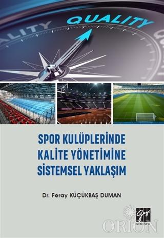 Spor Kulüplerinde Kalite Yönetimine Sistemsel Yaklaşım