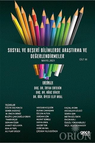 Sosyal ve Beşeri Bilimlerde Araştırma ve Değerlendirmeler Mayıs Cilt 3