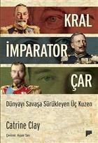 Kral, İmparator, Çar