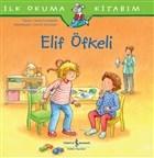Elif Öfkeli - İlk Okuma Kitabım