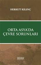 Orta Asya'da Çevre Sorunları