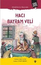 Gönüllerin Bayramı Hacı Bayram Veli