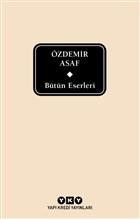 Bütün Eserleri - Özdemir Asaf (Delta)