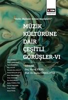 Müzik Kültürüne Dair Çeşitli Görüşler - 6