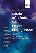 Müzik Kültürüne Dair Çeşitli Görüşler - 7