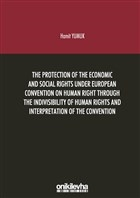 The Protection Of The Economic And Social Rights Under European Convention Human Right Through The Indivisibility Of Human Rights And Interpretation O