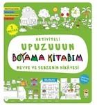 Meyve ve Sebzenin Hikayesi - Aktiviteli Upuzuuun Boyama Kitabım