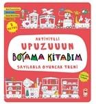 Sayılarla Oyuncak Treni - Aktiviteli Upuzuuun Boyama Kitabım