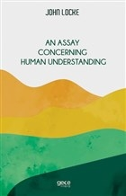 An Assay Concerning Human Understanding