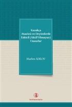 Kazakça Atasözü ve Deyimlerde Eskicil (Aktif Olmayan) Unsurlar