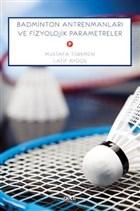 Badminton Antrenmanları Ve Fizyolojik Parametreler